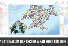 Why Nationalism has become a bad word for Muslims