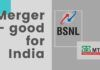 A laudable step taken by the government to merge BSNL and MTNL