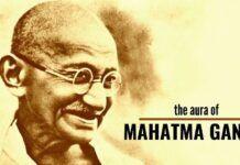 The Aura of Mahatma Gandhi