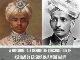 A Touching Tale Behind The Construction Of Krishna Raja Sagar Dam By Krishna Raja Wodeyar IV