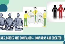 Banks, Bribes and Companies - How NPAs are created