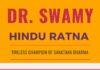 Dr. Swamy - The indefatigable champion of Sanatana Dharma