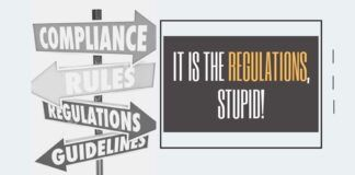 It is the Regulations, stupid!
