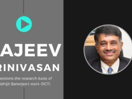 Rajeev Srinivasan explains why the Randomized Controlled Trials (RCT) on which Abhijit and his wife Esther's work is based is perhaps not the best way to come up with a hypothesis. A must watch!