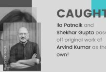 A blatant instance of plagiarism by Ila Patnaik and Shekhar Gupta when they copied from Arvind Kumar's articles without giving attribution