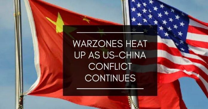 Warzones heat up as US-China conflict continues