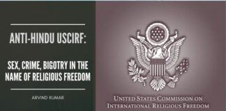 Anti-Hindu USCIRF: Sex, Crime, Bigotry In The Name Of Religious Freedom