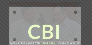 48-companies run by persons close to a father-son duo from Tamil Nadu caught by the CBI