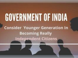 GoI may consider incentivising the younger generation to get out of their comfort zones and become self-dependent, gradually becoming really independent citizens.