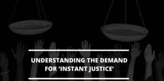 Understanding the demand for 'instant justice'