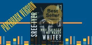 Paperback version of #1 Amazon Bestseller Who painted my money white? is now available for sale worldwide