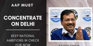 Astounding victory in the Delhi Assembly elections, AAP is now eyeing the national stage. They must realise that while ambition is fine, over-ambition can be fatal.