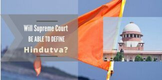 The Supreme court is in a dilemma on the precise definition of Hindutva as anybody who will exhibit that there is a reference to the word 'Hindutva', the court is ready to hear him.