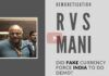 RVS Mani says that the problem of counterfeit currency has been around since 2004 and despite a slight difference in the thickness of India and Pak notes, the counterfeit rupee notes have never been eliminated. When Demo happened, a lot of fake currency became worthless and may have caused Khanani's death.
