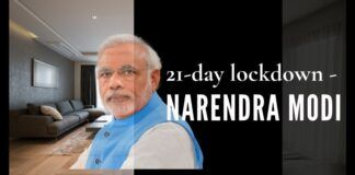 As the numbers affected by the Corona virus accelerates, PM Modi declares a stay-at-home lockdown for 21 days