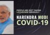 PM Modi expressed grave concerns over the refusal of people to self quarantine to save themselves from the Corona virus