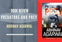 The greater success of the Predators and Prey is, at times, the way it grows from being a thriller to portraying how the normal lives of people play out in extraordinary circumstances.