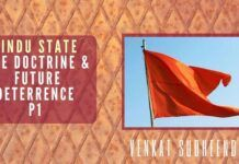 The Hindu State: The doctrine and deterrence for the future - Part 1