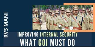 Suggestions from an experienced MHA official on how to improve the security infrastructure of India