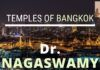Dr. Nagaswamy describes various temples of Bangkok, including the one built for Brahma and others. A fascinating video with detailed descriptions of murtis and their significance. A feast for the eyes.