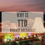 Why is TTD against Archakas-P1