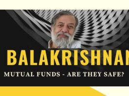 In the present-day Corona crisis filled environment, which Mutual Funds are safe? Are there other alternatives? If so what? R Balakrishnan dissects all of these.