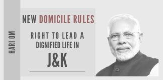 The Modi Government on May 18, 2020, finally made public the new domicile rules for the newly-created UT of J&K