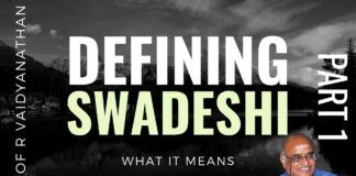 What would you consider as Swadeshi? If a product is made in India using Indian labour but funded by foreigners? What about assembling foreign components to make a product in India? Prof RV cuts through the clouds of confusion and arrives at a precise definition. A must watch!