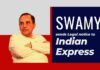 BJP leader Subramanian Swamy has thrown the gauntlet to Indian Express - apologise, reveal how you are paying Pakistani journos or else...