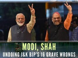 The PM Narendra Modi and HM Amit Shah are working overtime to undo the 16 wrongs the J&K BJP, its ministers, and its legislators committed. They are taking several other steps to bring J&K at par with other states of the Union