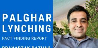 Decoding the fact-finding committee report with Pravartak Pathak on Palghar mob lynching which raises more questions