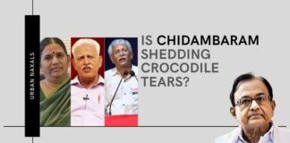 """Opportunistic Chidambaram crying rivers on the """"treatment"""" of Urban Naxals, having shown no such sympathy when he was the Home Minister"""