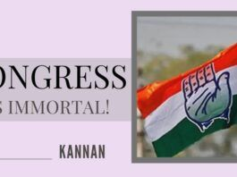 Nobody can kill the Congress or its ideology. It will live forever as long as politicians are susceptible to corruption. We can say the party is immortal