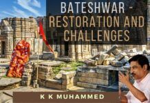 Shri K K Muhammed on how 10 years work was completed in 4 years in Bateshwar temple complex - P2
