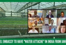 After an Agriculture Attache, now there will be a full-time Water Attache from Israel in its consulate in India