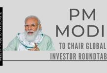 In an aim to accelerate foreign investments, India to hold a global investor roundtable chaired by PM Narendra Modi