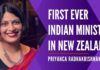 Priyanca Radhakrishnan of Indian origin from Malayali family has created history by becoming the first-ever Indian Minister in NZ