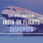 India too suspends UK flights