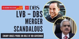 Swamy writes to the PM, requests a CBI probe on the actions of RBI officials and Governor in this LVB-DBS merger dealRBI officials and Governor in this LVB-DBS merger deal