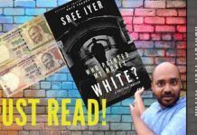 Demonetisation or Remonetisation, Abhijit Iyer-Mitra says that the book Who Painted my Money White explains why it was done in a taut, fast-paced thriller. Also explained in simple terms are the impact of Fake currency on India, something that is playing out on a weekly basis now. How good was the book? According to him, he could not put it down despite running a high fever.