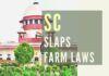 Supreme Court comes down heavily on the Modi Govt. on Farm laws