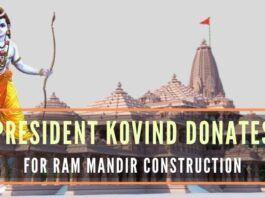 President Ramnath Kovind made the contribution to Shri Ram Janmabhoomi Teerth Kshetra for construction of Ram temple