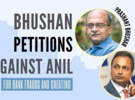 Prashant Bhushan petitioned to various govt. agencies for registering a case against debt-ridden Anil Ambani