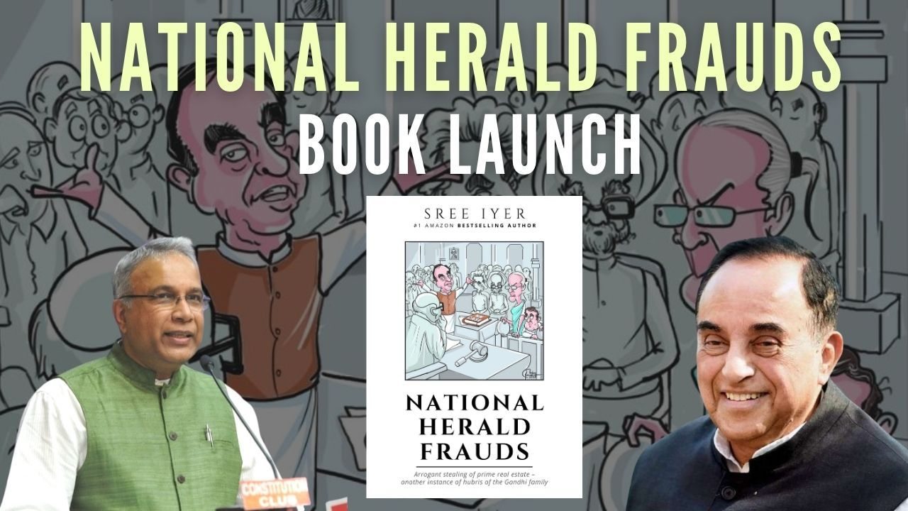 Swamy released the book – National Herald Frauds by Sree Iyer at a virtual seminar hosted by VHS