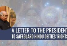A letter to the President to safeguard Hindu deities rights
