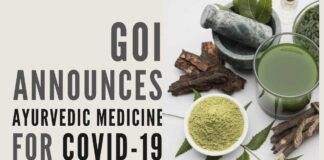 In a breakthrough, the Govt of India announces Ayurvedic medicine for COVID-19