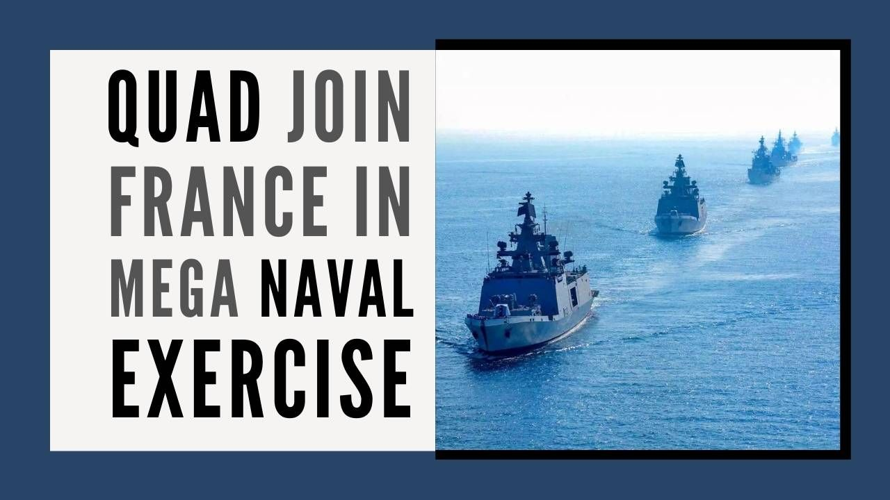 QUAD countries join France in a mega naval exercise in the Indian Ocean