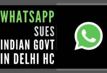 Citing Right to Privacy, WhatsApp sues Indian Govt in Delhi High Court