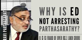 The Long arm of law finally catches up with Ravi Parthasarathy, the kingpin & mastermind of the IL&FS scam