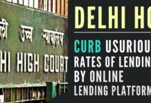 Curb the usurious rates of lending by Online lending platforms, Delhi High Court says
